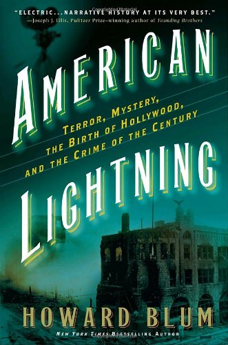 American Lightning: Terror, Mystery, Movie-Making, and the Crime of the Century 9780307346940