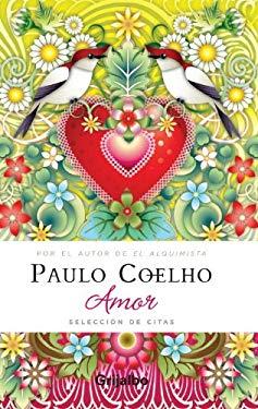 Amor: Seleccion de Citas 9780307393012