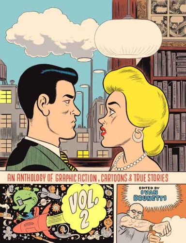 An Anthology of Graphic Fiction, Cartoons, & True Stories 9780300126716