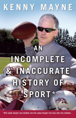 An Incomplete and Inaccurate History of Sport 9780307396198