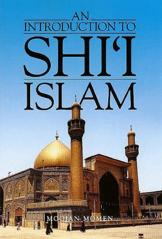 An Introduction to Shii Islam: The History and Doctrines of Twelver Shiism 9780300035315