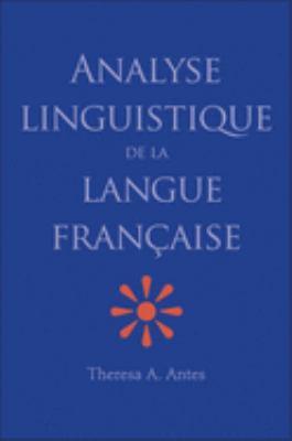 Analyse Linguistique de la Langue Francaise 9780300109443