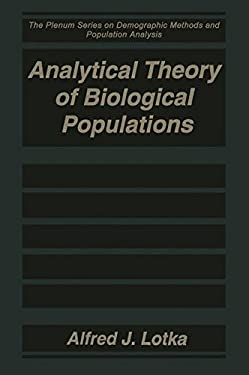 Analytical Theory of Biological Populations 9780306459276