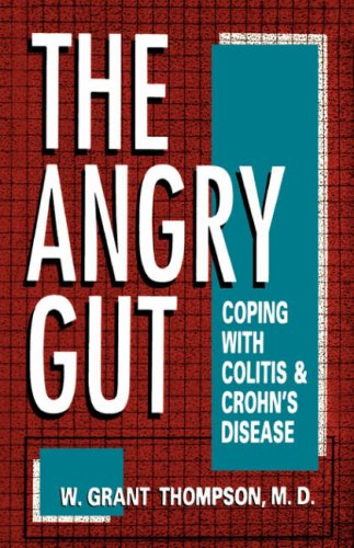Angry Gut: Coping with Colitis and Crohn's Disease 9780306444708