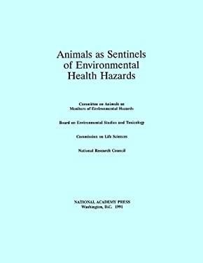 Animals as Sentinels of Environmental Health Hazards 9780309040464