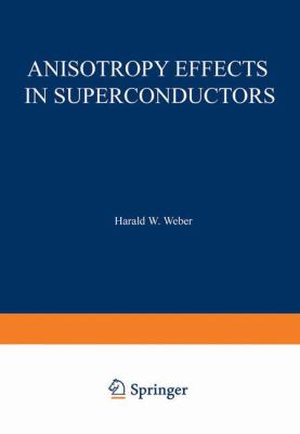 Anisotropy Effects in Superconductors 9780306310065