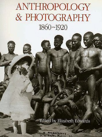 Anthropology and Photography, 1860-1920 9780300059441