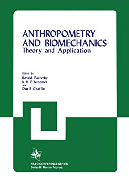 Anthropometry and Biomechanics: Theory and Applications 9780306407451