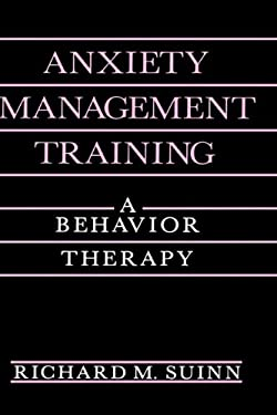 Anxiety Management Training: A Behavior Therapy 9780306435454