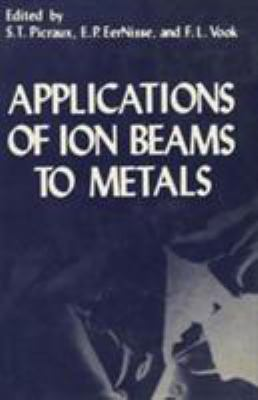 Applications of Ion Beams to Metals 9780306307812