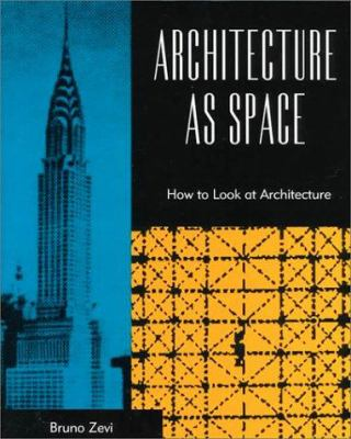 Architecture as Space 9780306805370