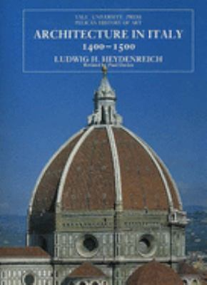 Architecture in Italy 1400-1500: Revised Edition 9780300064674