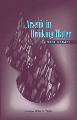 Arsenic in Drinking Water: 2001 Update 9780309076296