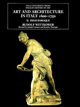 Art and Architecture in Italy, 1600-1750: Volume 2: The High Baroque, 1625-1675 9780300079999