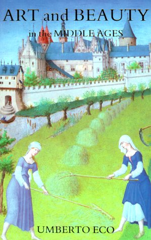 Art and Beauty in the Middle Ages 9780300042078