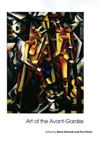 Art of the Avant-Gardes 9780300102307