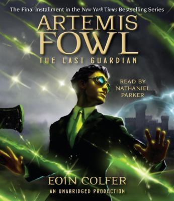 Artemis Fowl 8: The Last Guardian 9780307991171