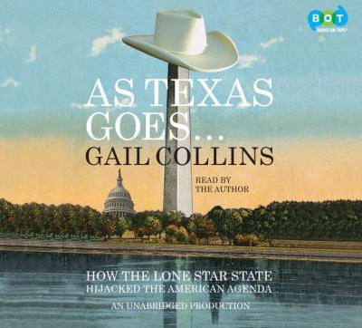As Texas Goes...(Lib)(CD) 9780307969873