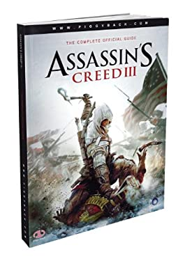 Assassin's Creed III - The Complete Official Guide 9780307895448