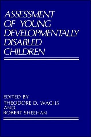 Assessment of Young Developmentally Disabled Children 9780306427336