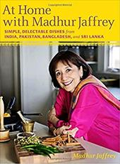 At Home with Madhur Jaffrey: Simple, Delectable Dishes from India, Pakistan, Bangladesh, and Sri Lanka 868793