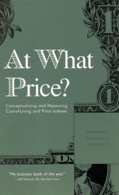At What Price?: Conceptualizing and Measuring Cost of Living and Price Indexes 9780309074421