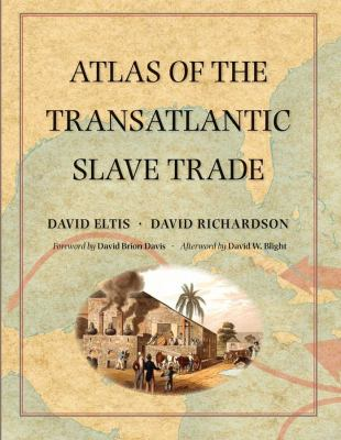 Atlas of the Transatlantic Slave Trade 9780300124606