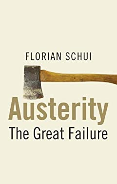 Austerity: The great failure 9780300203936