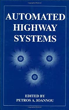 Automated Highway Systems - Ioannou, P. A. / Ioannou, Petros