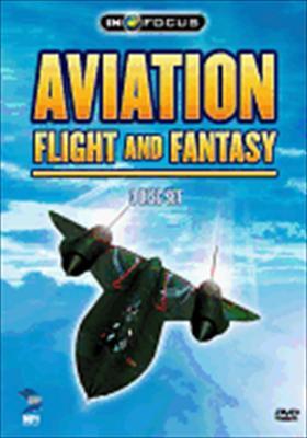 Aviation: Flight & Fantasy