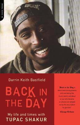 Back in the Day: My Life and Times with Tupac Shakur 9780306812958