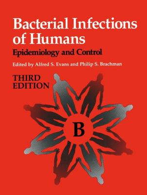 Bacterial Infections of Humans: Epidemiology and Control 9780306453236