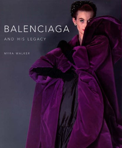 Balenciaga and His Legacy 9780300121537