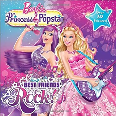 Barbie the Princess & the Popstar: Best Friends Rock!
