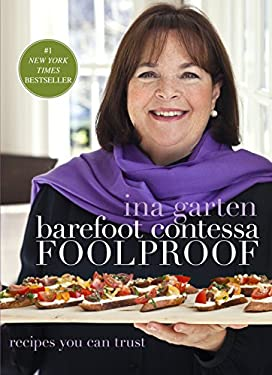 Barefoot Contessa Foolproof: Recipes You Can Trust 9780307464873