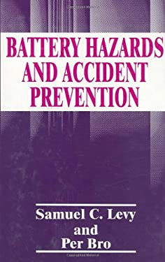 Battery Hazards and Accident Prevention 9780306447587