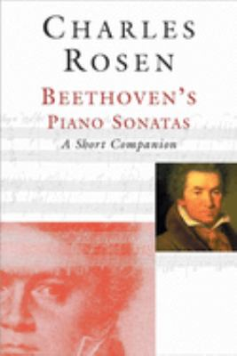 Beethovens Piano Sonatas: A Short Companion [With CD] 9780300090703