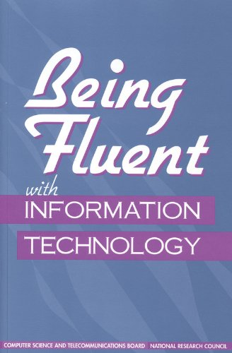 Being Fluent with Information Technology 9780309063999