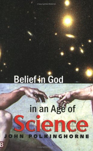 Belief in God in an Age of Science 9780300099492