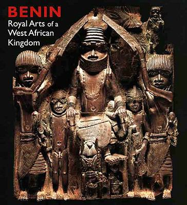 Benin: Royal Arts of a West African Kingdom 9780300136777