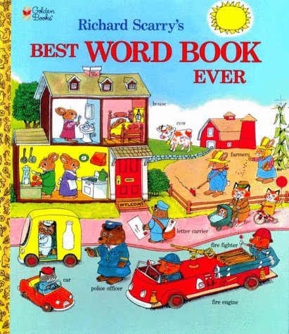 Richard Scarry's Best Word Book Ever (Richard Scarry) 9780307155108