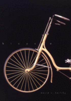 Bicycle: The History 9780300120479