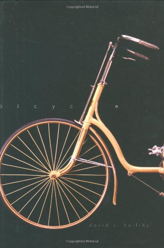 Bicycle: The History 9780300104189