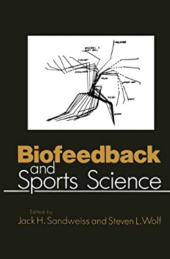 Biofeedback and Sports Science 9780306419959