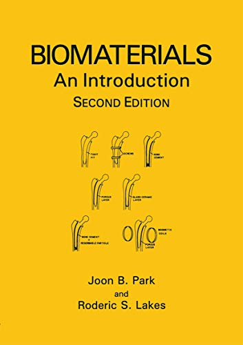 Biomaterials: An Introduction 9780306439926