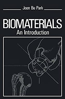 Biomaterials: An Introduction 9780306401039