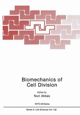 Biomechanics of Cell Division 9780306425929