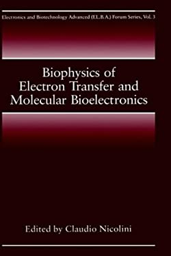 Biophysics of Electron Transfer and Molecular Bioelectronics 9780306460289