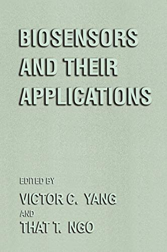 Biosensors and Their Applications 9780306460876