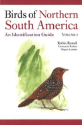Birds of Northern South America Volume 2: Plates and Maps: An Identification Guide 9780300124156